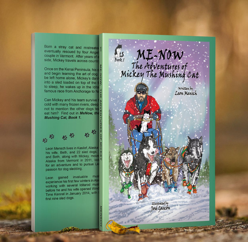 Book Cover for Me-Now, The Adventures of Mickey the Mushing Cat by Leon Mensch